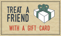 Treat a friend with a gift card
